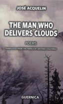 Man Who Delivers Clouds