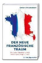Der neue französische Traum