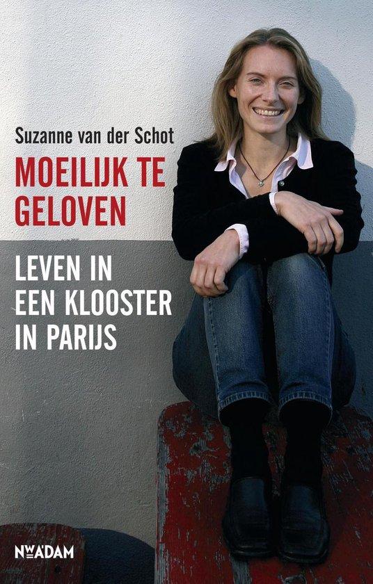 Moeilijk te geloven - Suzanne van der Schot | Fthsonline.com
