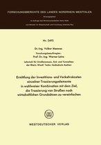 Ermittlung Der Investitions- Und Verkehrskosten Einzelner Trassierungselemente in Wahlweiser Kombination Mit Dem Ziel, Die Trassierung Von Strassen Nach Wirtschaftlichen Grundsatzen Zu Vereinfachen