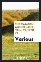 The Camden Miscellany, Vol. VI, 1870-71