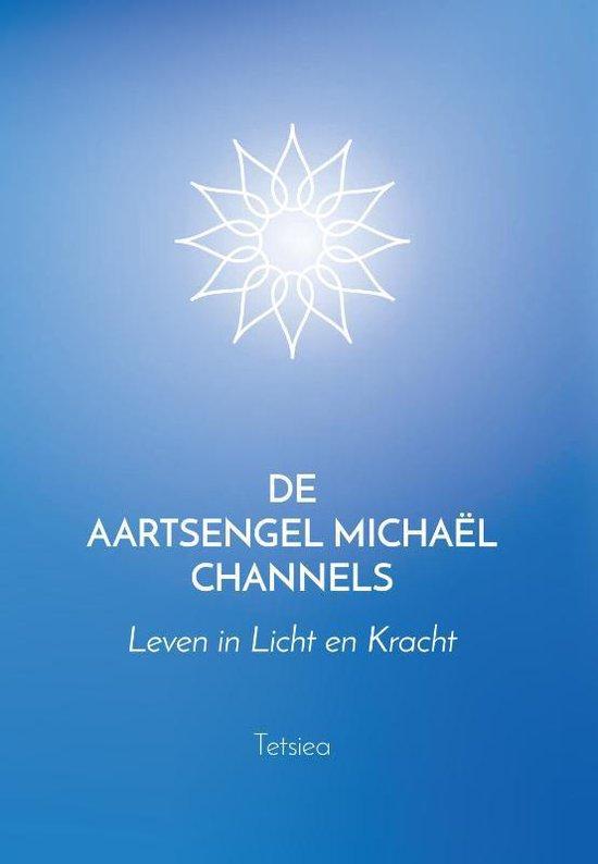 De Aartsengel Michaël Channels - Tetsiea |