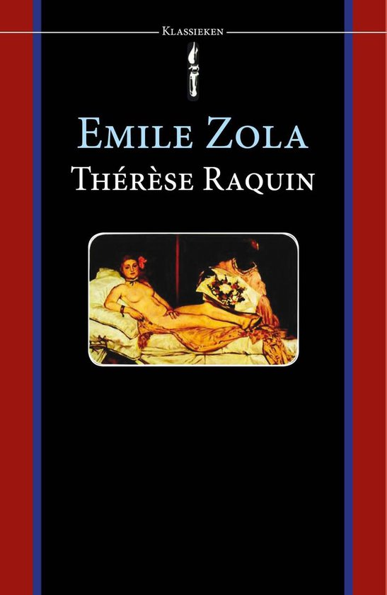 Therese Raquin - Emile Zola |