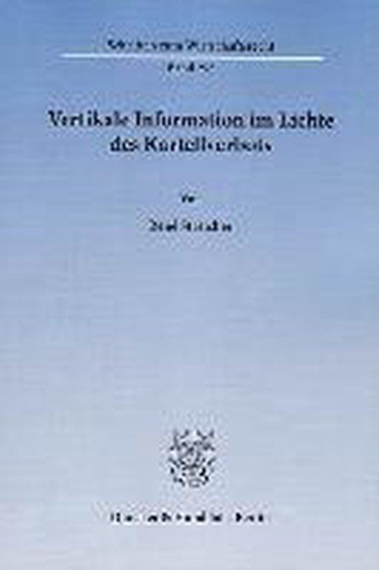 Vertikale Information im Lichte des Kartellverbots