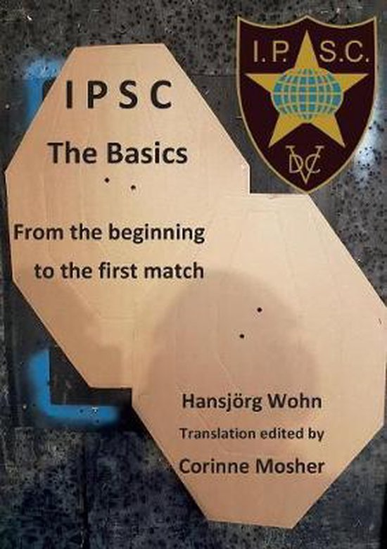 IPSC The Basics