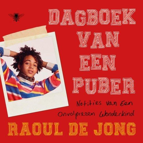 Boek cover Dagboek van een puber van Raoul de Jong (Onbekend)