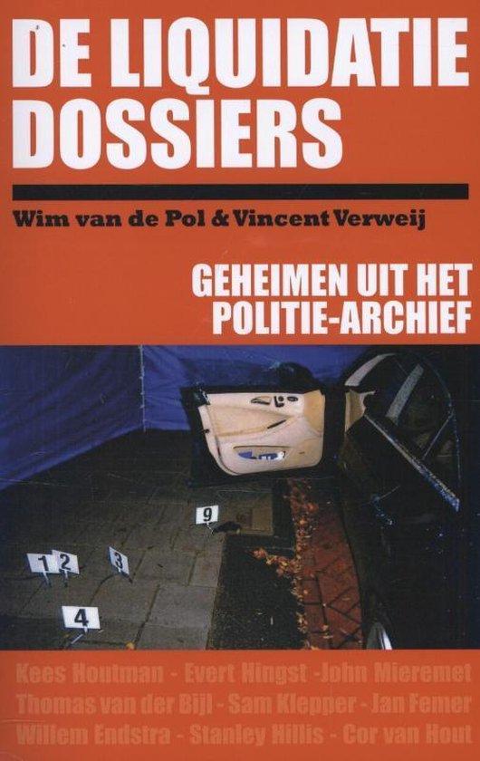 Cover van het boek 'De liquidatie dossiers' van Wim van de Pol