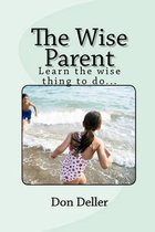 The Wise Parent