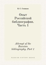 Attempt of the Russian Bibliography. Part 1
