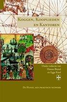 Groninger Hanze Studies 4 - Koggen, Kooplieden en Kantoren