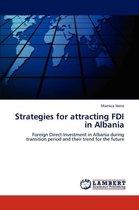 Strategies for Attracting FDI in Albania