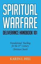 Spiritual Warfare/Deliverance 101