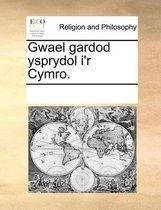 Gwael Gardod Ysprydol I'r Cymro.
