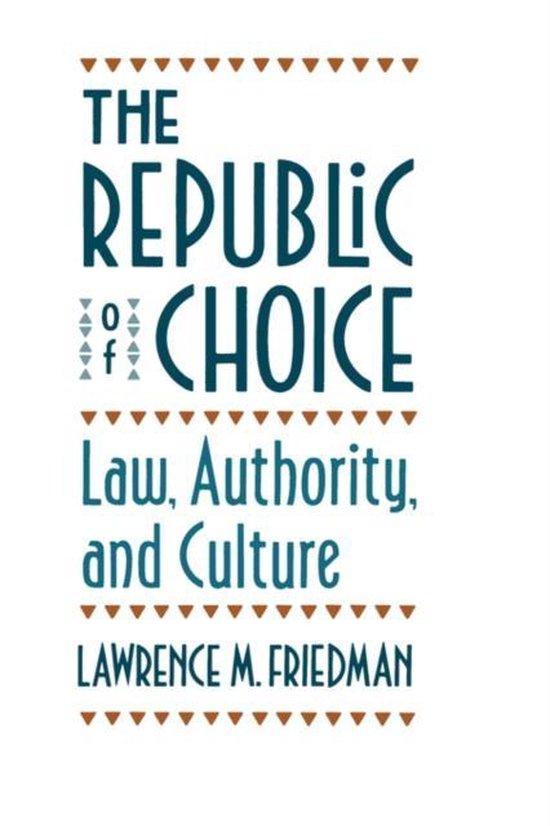 Boek cover The Republic of Choice van Lawrence M. Friedman (Paperback)