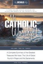 My Catholic Worship!