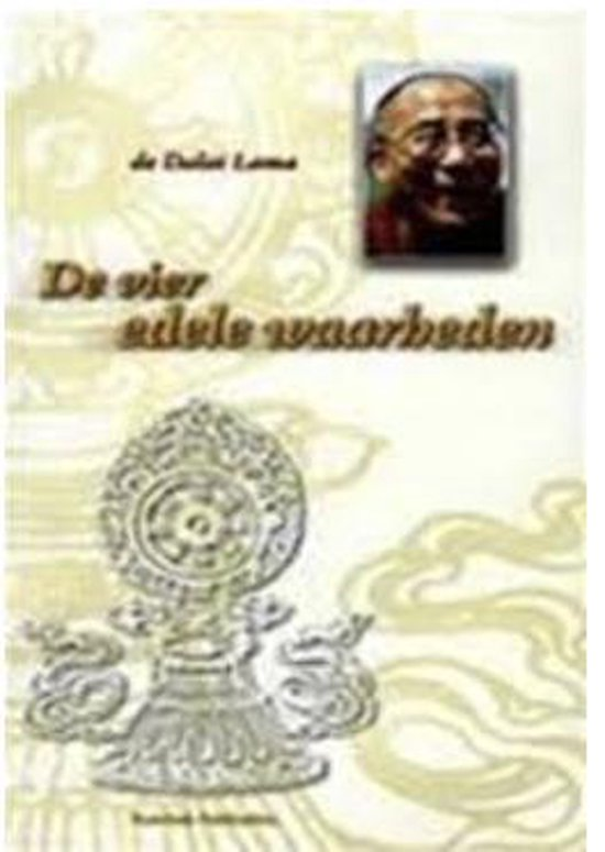 VIER EDELE WAARHEDEN, DE - Z.H. de Dalai Lama  