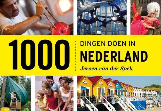 Cover van het boek '1000 dingen doen in Nederland' van J. van der Spek