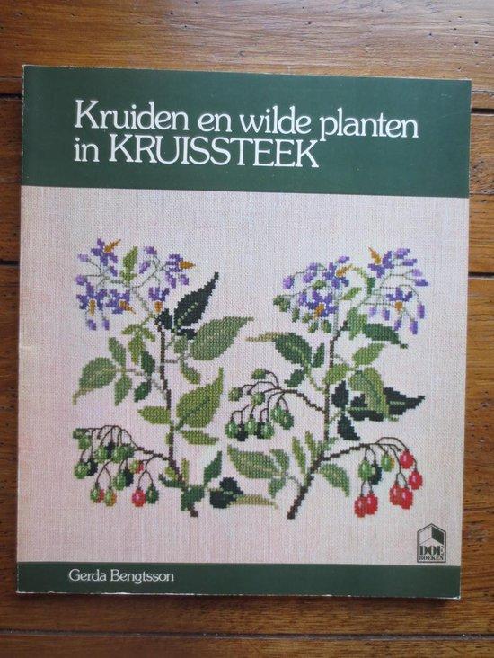 KRUIDEN PLANTEN IN KRUISSTEEK - Bengtsson |