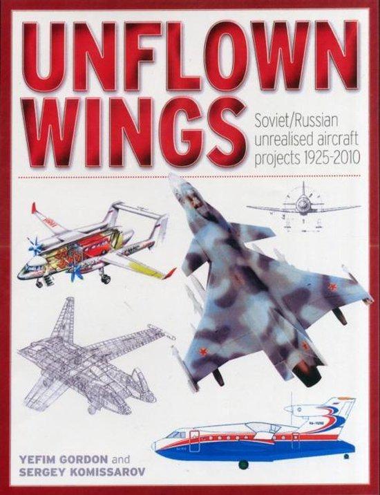 Boek cover Unflown Wings van Gordon Yefim (Hardcover)