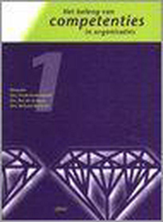 BELANG VAN COMPETENTIES IN ORGANISATIES DR 1 - Chris van der Heijden  