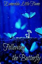 Following the Butterfly