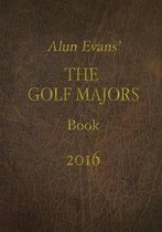 Alun Evans' Golf Majors Book, 2016