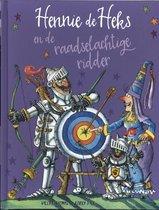 Hennie de Heks - Hennie de Heks en de raadselachtige ridder