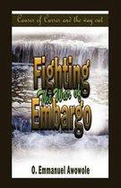 Fighting the War of Embargo