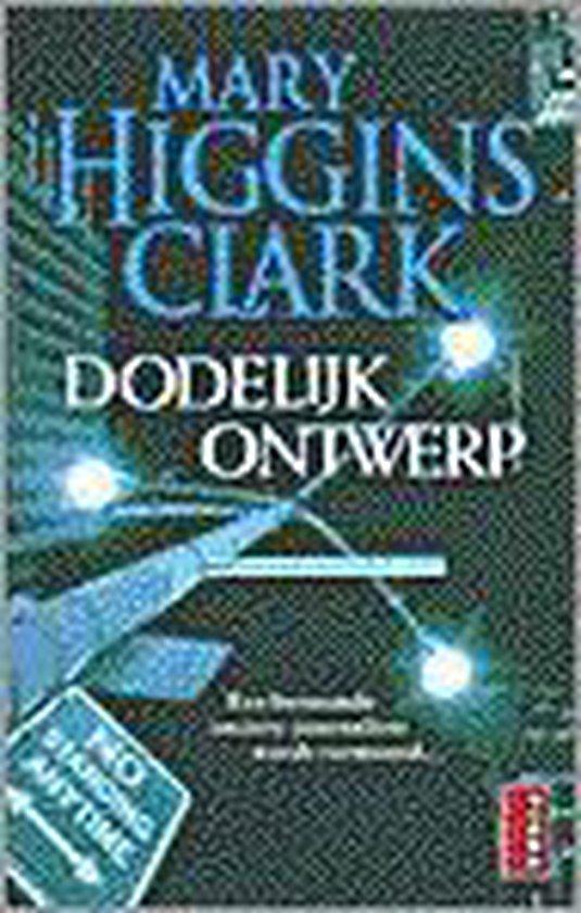 Dodelijk Ontwerp - Mary Higgins Clark  