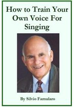 Omslag How To Train Your Own Voice For Singing