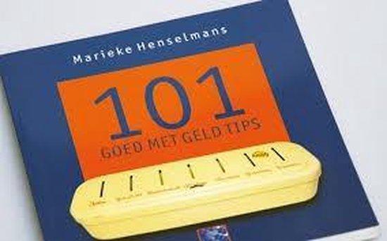 101 Goed met Geld Tips - Marieke Henselmans |