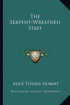 The Serpent-Wreathed Staff