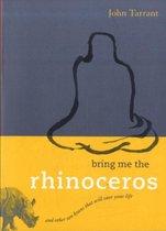 Bring Me The Rhinoceros