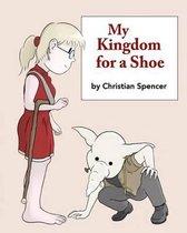 My Kingdom for a Shoe