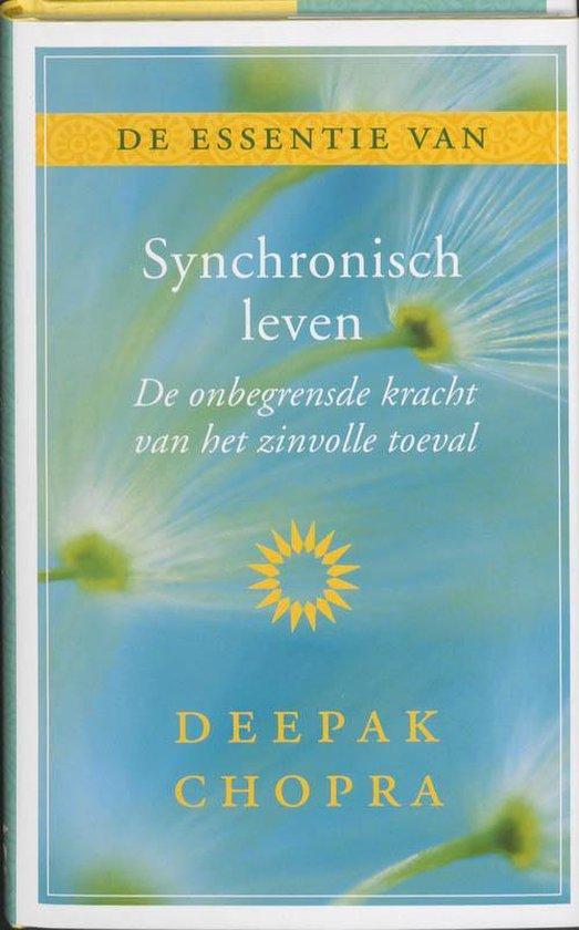 De essentie van Synchronisch leven - Deepak Chopra |