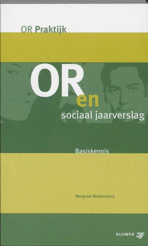 OR en sociaal jaarverslag - M. Woldendorp |