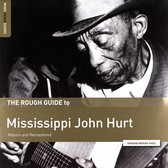 The Rough Guide To Mississippi John Hurt