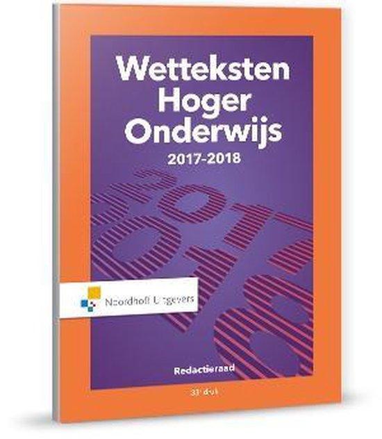 Boek cover Wetteksten Hoger Onderwijs 2017-2018 van Uittenbogaard (Paperback)