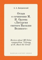 Review about Mi Orlov Composition Liturgy of St. Basil the Great