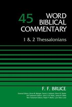 Boek cover 1 and 2 Thessalonians, Volume 45 van F. F. Bruce