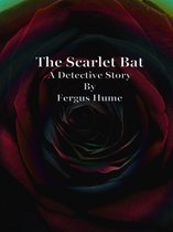 The Scarlet Bat