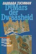 Boek cover De mars der dwaasheid van Barbara Tuchman