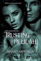Trusting Delilah