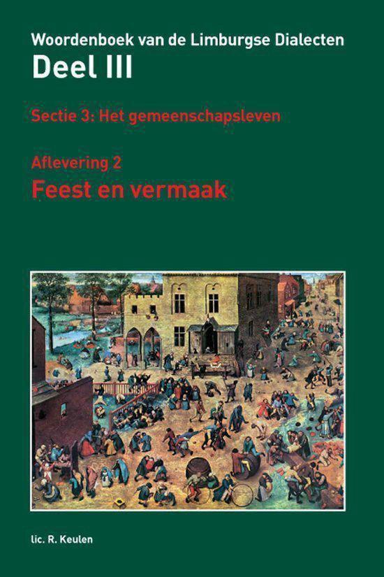 2 Feest en vermaak Woordenboek van de Limburgse Dialecten - Ronny Keulen | Fthsonline.com