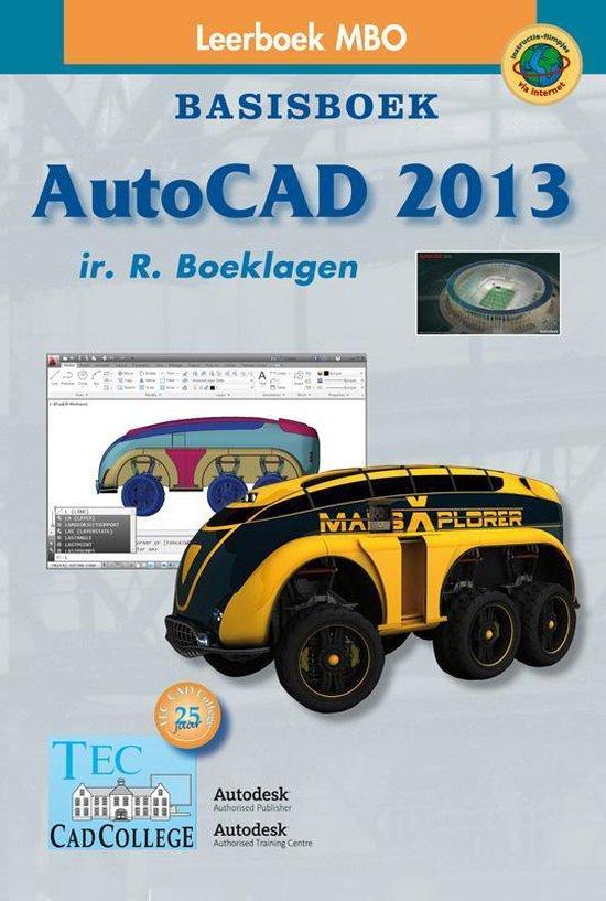 AutoCAD 2013 Basisboek - Ronald Boeklagen |