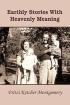 Earthly Stories With Heavenly Meaning