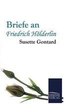 Briefe an Friedrich Hoelderlin