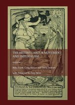 The British Labour Movement and Imperialism