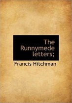 The Runnymede Letters;