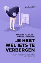 Boek cover Je hebt wél iets te verbergen van Maurits Martijn (Binding Unknown)
